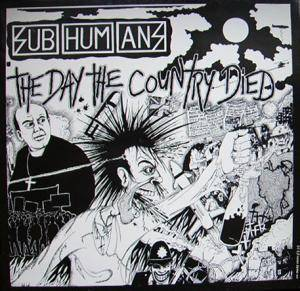 Subhumans: Day The Country Died, The - Cover