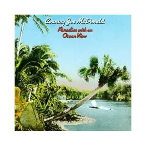 Cover - Country Joe McDonald: Paradise With An Ocean View