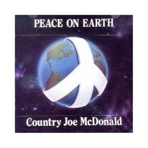 Country Joe McDonald: Peace On Earth - Cover
