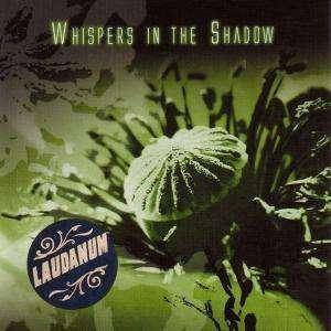 Cover - Whispers In The Shadow: Laudanum