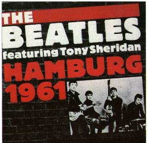 The Beatles & Tony Sheridan: Hamburg 1961 - Cover