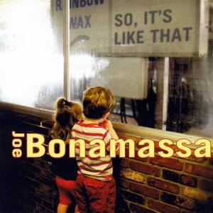 Cover - Joe Bonamassa: So, It's Like That
