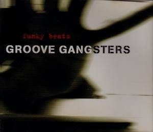 Cover - Groove Gangsters: Funky Beats