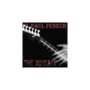 P. Paul Fenech: Disease, The - Cover