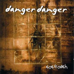 Cover - Danger Danger: Cockroach