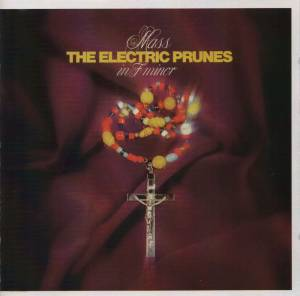 The Electric Prunes: Mass In F Minor - Cover