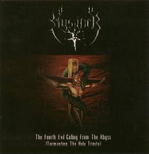 Cover - Mystifier: Fourth Evil Calling From The Abyss (Tormenting The Holy Trinity), The