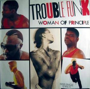 Cover - Trouble Funk: Woman Of Principle