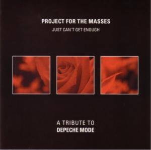 Project For The Masses: Just Can't Get Enough - A Tribute To Depeche Mode (CD) - Bild 1