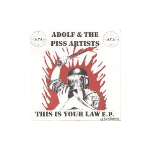 Cover - Adolf And The Piss Artists: This Is Your Law