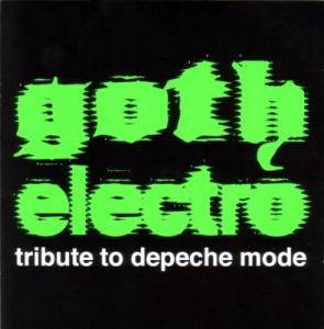 Goth Electro - Tribute To Depeche Mode - Cover