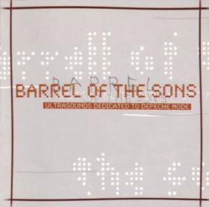Cover - Infam: Barrel Of The Sons [Ultrasounds Dedicated To Depeche Mode]