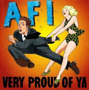 Cover - AFI: Very Proud Of Ya