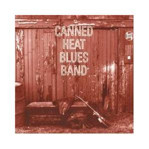 Canned Heat: Canned Heat Blues Band - Cover