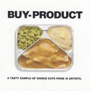 Cover - that dog.: Buy-Product (A Tasty Sample Of Choice Cuts From 16 Artists)