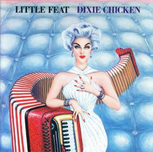 Little Feat: Dixie Chicken - Cover