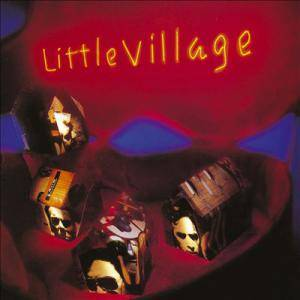 Little Village: Little Village - Cover