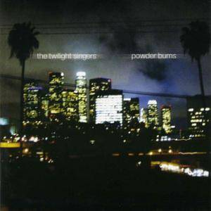 Cover - Twilight Singers, The: Powder Burns