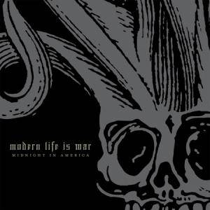 Modern Life Is War: Midnight In America - Cover