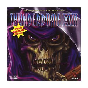 Cover - DJ Perpetrator: Thunderdome XVII - Messenger Of Death