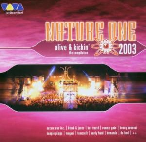 Nature One - Alive & Kickin' - The Compilation 2003 - Cover