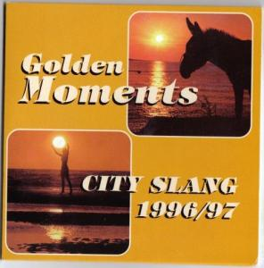 Golden Moments - City Slang 1996/97 - Cover