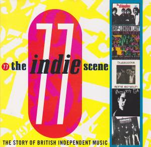 Cover - Johnny And The Self Abusers: Indie Scene 77, The
