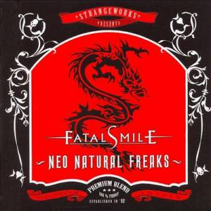 Fatal Smile: Neo Natural Freaks - Cover
