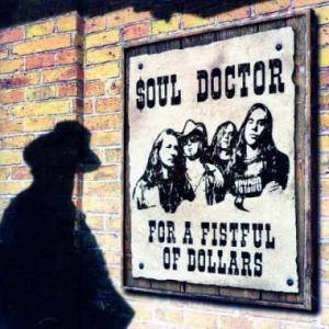 Soul Doctor: For A Fistful Of Dollars - Cover
