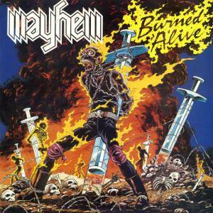 Mayhem: Burned Alive - Cover