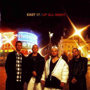 Cover - East 17: Up All Night