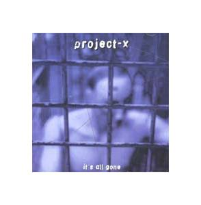 Cover - Project-X: It's All Gone