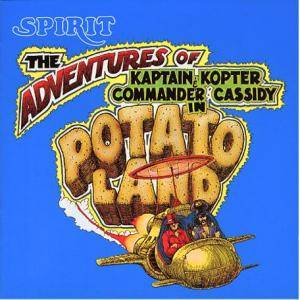 Spirit: Adventures Of Kaptain Kopter & Commander Cassidy In Potatoland, The - Cover