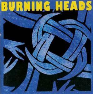 Cover - Burning Heads: Burning Heads