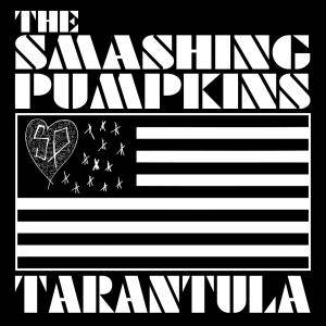 The Smashing Pumpkins: Tarantula - Cover
