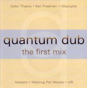 Quantum Dub - The First Mix - Cover