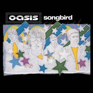 Oasis: Songbird - Cover