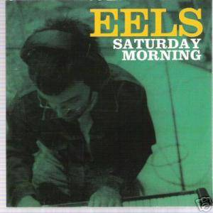 Eels: Saturday Morning - Cover