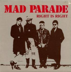 Cover - Mad Parade: Right Is Right