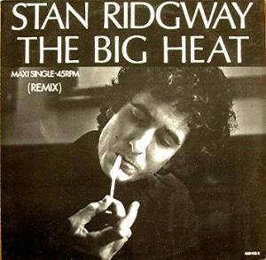 Stan Ridgway: Big Heat, The - Cover