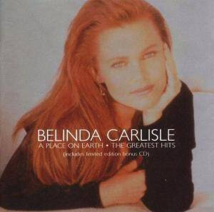 Belinda Carlisle: Place On Earth - The Greatest Hits, A - Cover