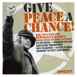 Cover - David Rovics: Give Peace A Chance!: 15 Anti-War And Protest Classics Dedicated To John Lennon