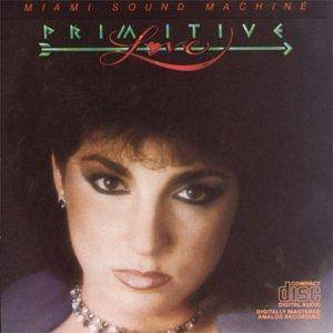 Miami Sound Machine: Primitive Love - Cover