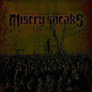Misery Speaks: Catalogue Of Carnage (CD) - Bild 2