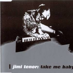 Cover - Jimi Tenor: Take Me Baby