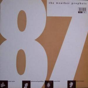 Cover - Weather Prophets, The: '87