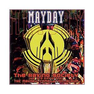 Mayday - The Raving Society (We Are Different) - Cover
