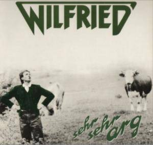 Cover - Wilfried: Sehr Sehr Arg