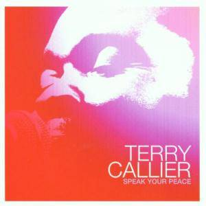 Cover - Terry Callier: Speak Your Peace