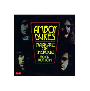 Cover - Amboy Dukes, The: Marriage On The Rocks - Rock Bottom